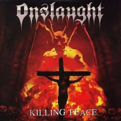 Onslaught (UK) : Killing Peace